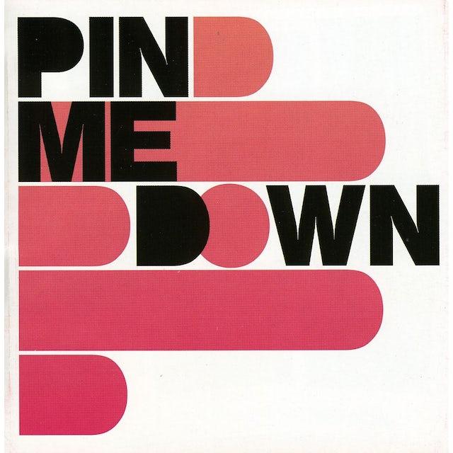 Pin Me Down CD