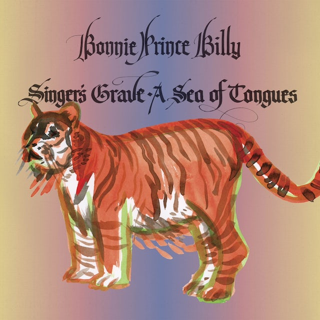 Bonnie Prince Billy SINGERS GRAVE A SEA OF TONGUES Vinyl Record
