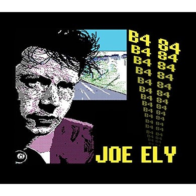 Joe Ely B4 84 CD