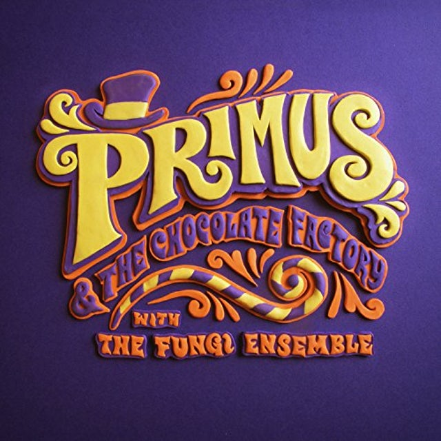 Primus THE CHOCOLATE FACTORY WITH THE FUNGI ENSE Vinyl Record
