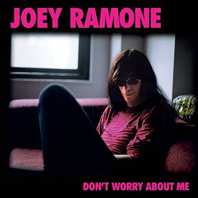 Joey Ramone DON'T WORRY ABOUT ME Vinyl Record