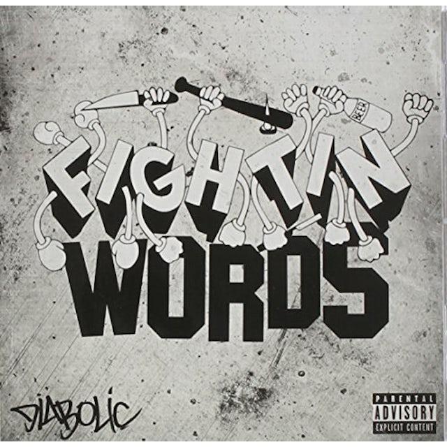 DIABOLIC FIGHTIN WORDS CD