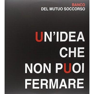 Banco Del Mutuo Soccorso UN IDEA CHE NON PUOI FERMARE Vinyl Record