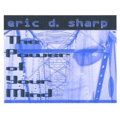Eric Sharp POWER OF YOUR MIND CD