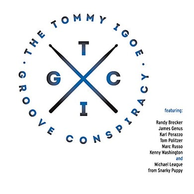 Tommy Igoe GROOVE CONSPIRACY CD