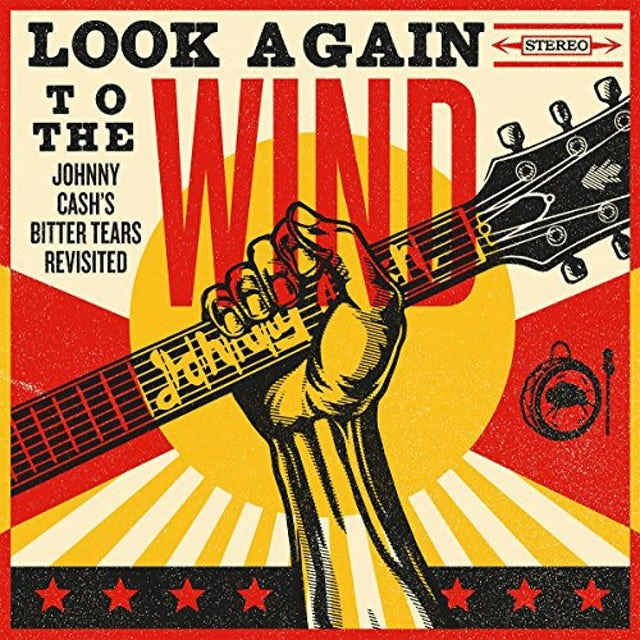 Johnny Cash LOOK AGAIN TO THE WIND: BOTTER TEARS REVISISTED Vinyl Record