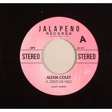 Alexia Coley DRIVE ME WILD Vinyl Record - UK Release