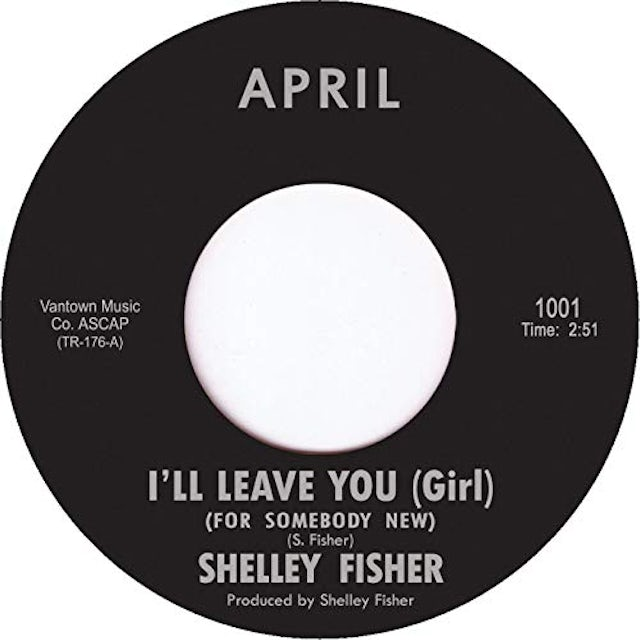 Shelley Fisher I'LL LEAVE YOU GIRL Vinyl Record
