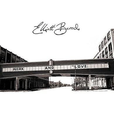 Elliott Brood Work And Love Vinyl Record