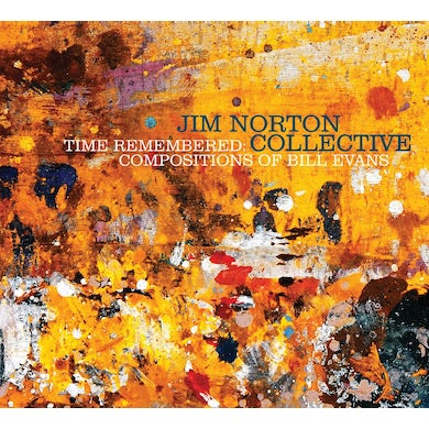 Jim Norton TIME REMEMBERED: COMPOSITIONS OF BILL EVANS CD