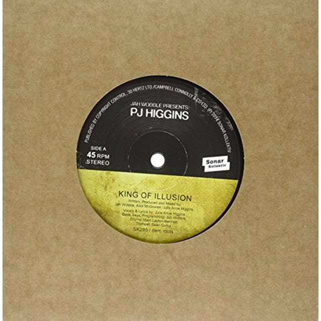 Jah Wobble & PJ Higgins KINGS OF ILLUSION / WATCH HOW YOU WALK Vinyl Record