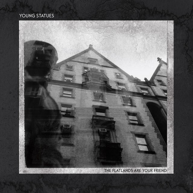 Young Statues FLATLANDS ARE YOUR FRIEND Vinyl Record