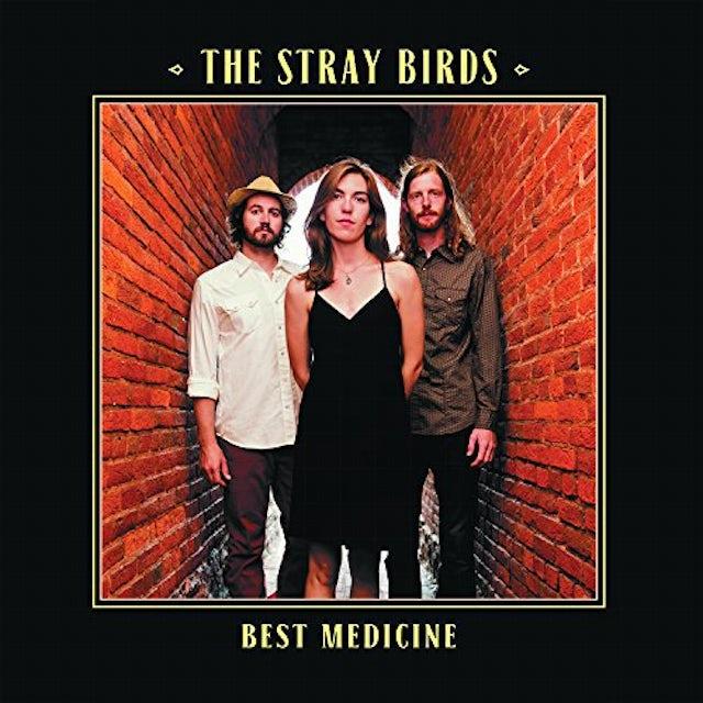 STRAY BIRDS BEST MEDICINE Vinyl Record