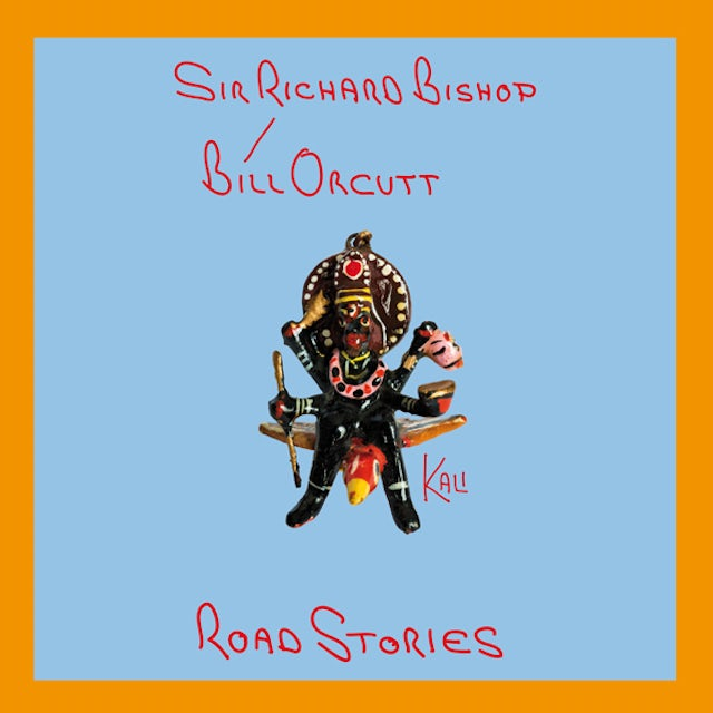 Richard Bishop / Bill Orcutt ROAD STORIES (KALI) Vinyl Record