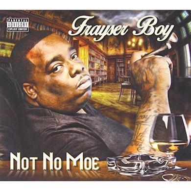 NOT NO MOE CD