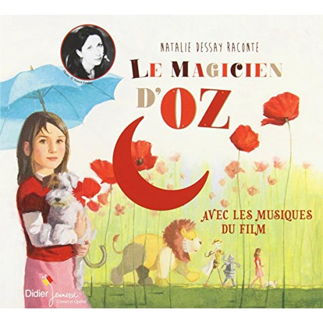Natalie Dessay LE MAGICIEN D'OZ CD
