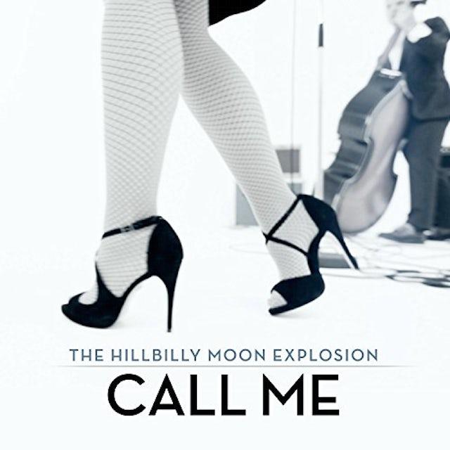 The Hillbilly Moon Explosion CALL ME / BOP TIL YOU DROP (UK) (Vinyl)