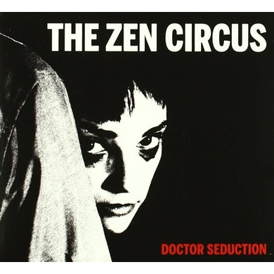 Zen Circus DOCTOR SEDUCTION CD