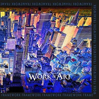WORK OF ART FRAMEWORK Vinyl Record