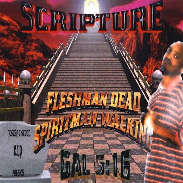Scripture FLESHMAN DEAD SPIRITMAN WALKING CD