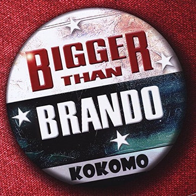 BIGGER THAN BRANDO CD