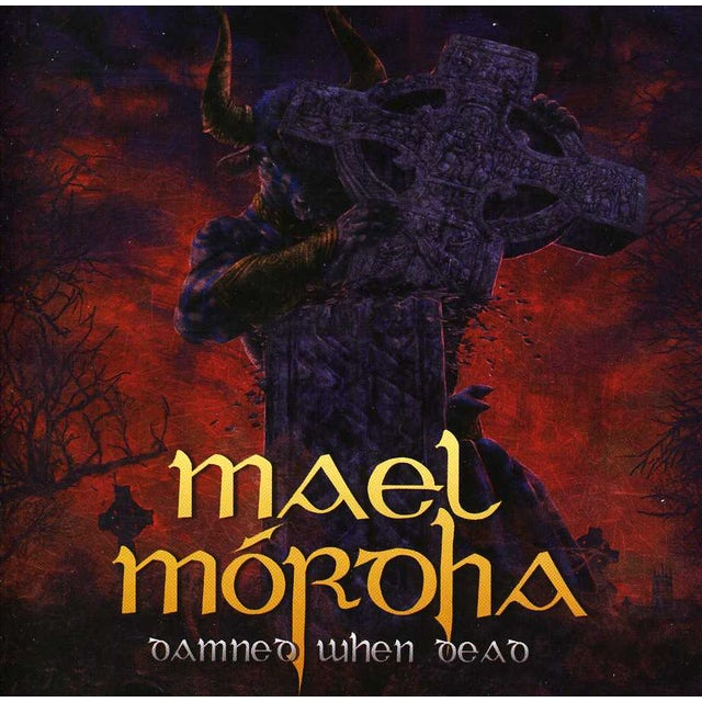 Mael Mordha DAMNED WHEN DEAD CD