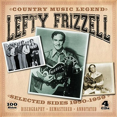 Lefty Frizzell COUNTRY MUSIC LEGEND-SELECTED SIDES 1950-1959 CD