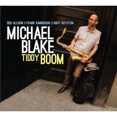 Michael Blake TIDDY BOOM CD