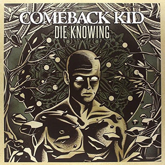 Comeback Kid DIE KNOWING Vinyl Record