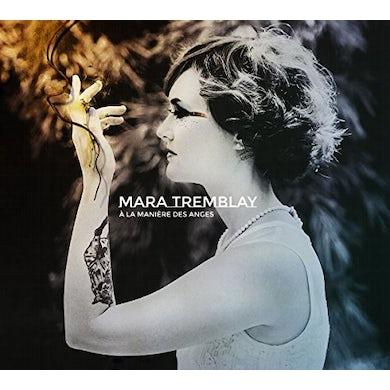 Mara Tremblay LA MANIERE DES ANGES CD
