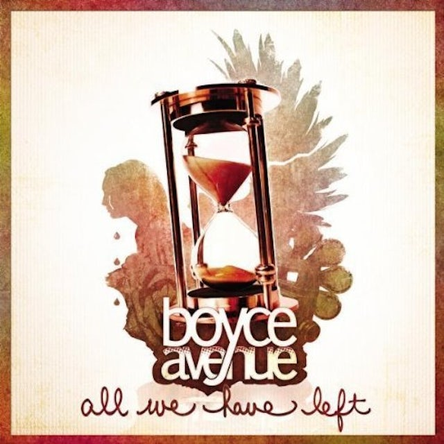 Boyce Avenue ALL WE HAVE LEFT CD