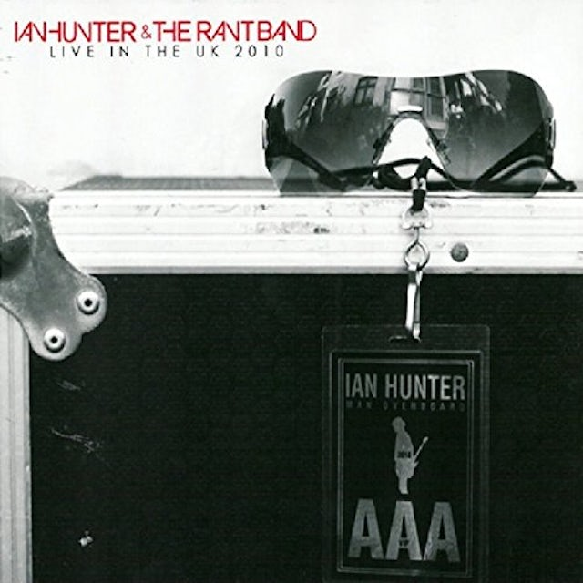 Ian Hunter & The Rant Band LIVE IN THE UK 2010 CD