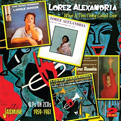 Lorez Alexandria WHAT IS THIS THING CALLED LOVE CD