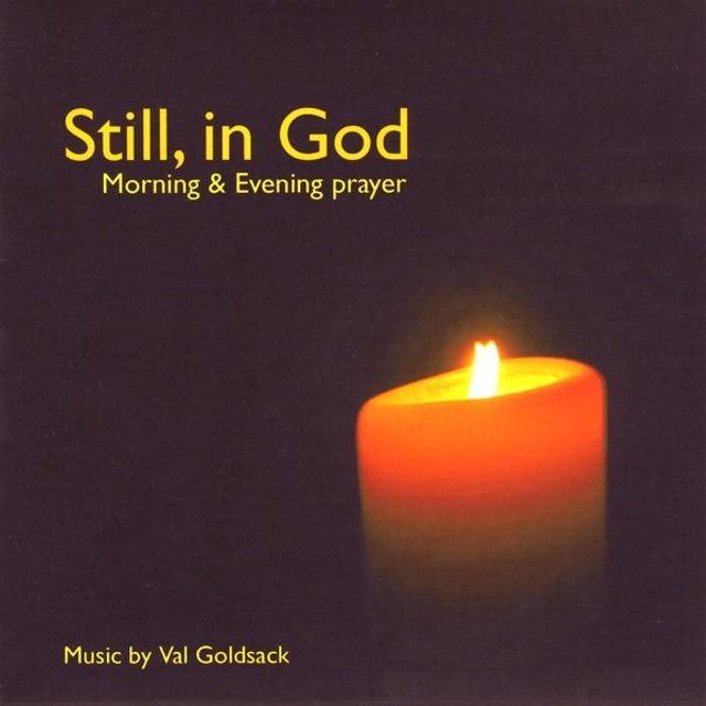 Val Goldsack STILL, IN GOD CD