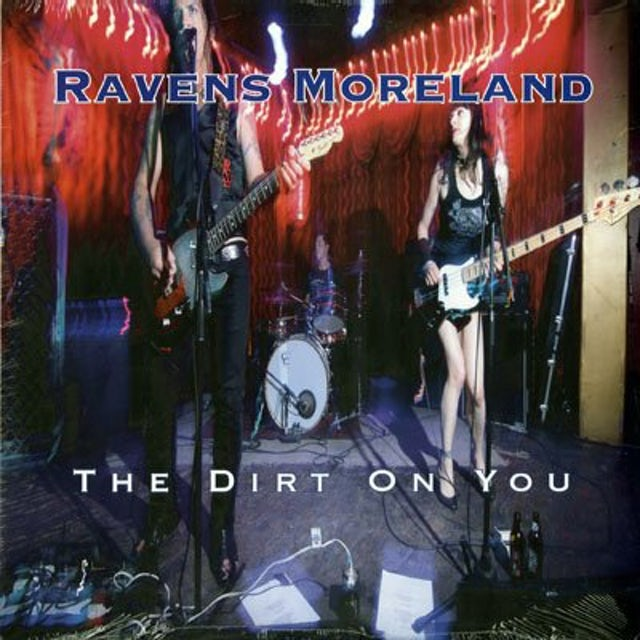 RAVENS MORELAND DIRT ON YOU Vinyl Record