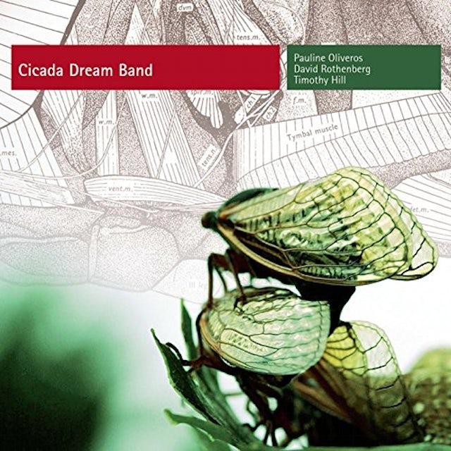 Pauline Oliveros CICADA DREAM BAND CD