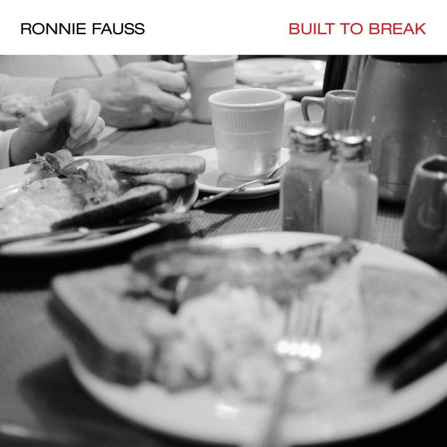 Ronnie Fauss BUILT TO BREAK Vinyl Record