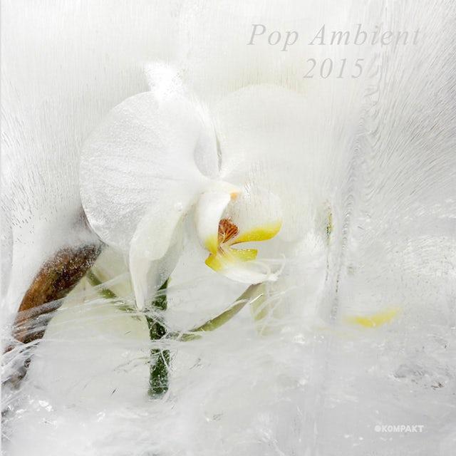 POP AMBIENT 2015 / VARIOUS (W/CD) POP AMBIENT 2015 / VARIOUS Vinyl Record