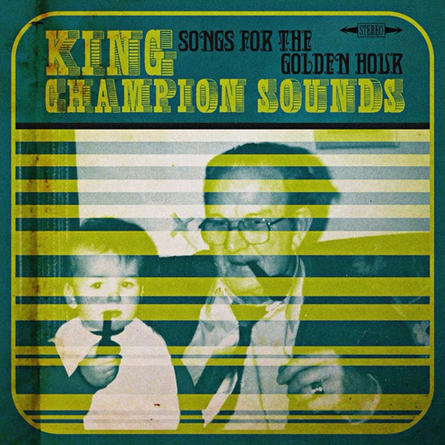 KING CHAMPION SOUNDS SONGS FOR THE GOLDEN HOUR Vinyl Record