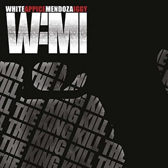 WAMI KILL THE KING Vinyl Record