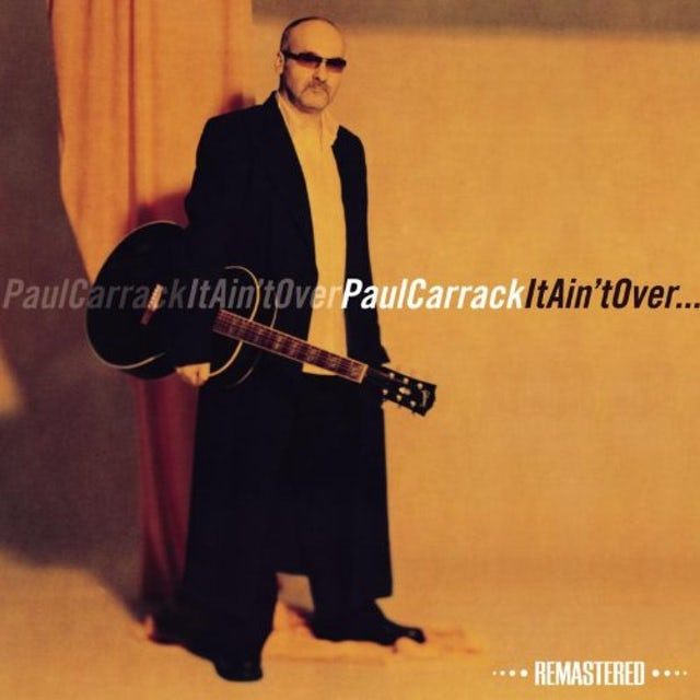 Paul Carrack IT AIN'T OVER CD