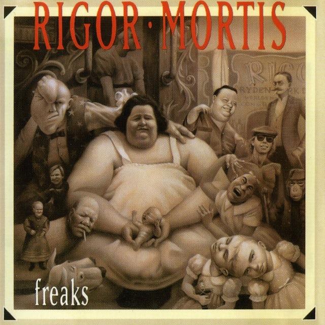 Rigor Mortis FREAKS CD