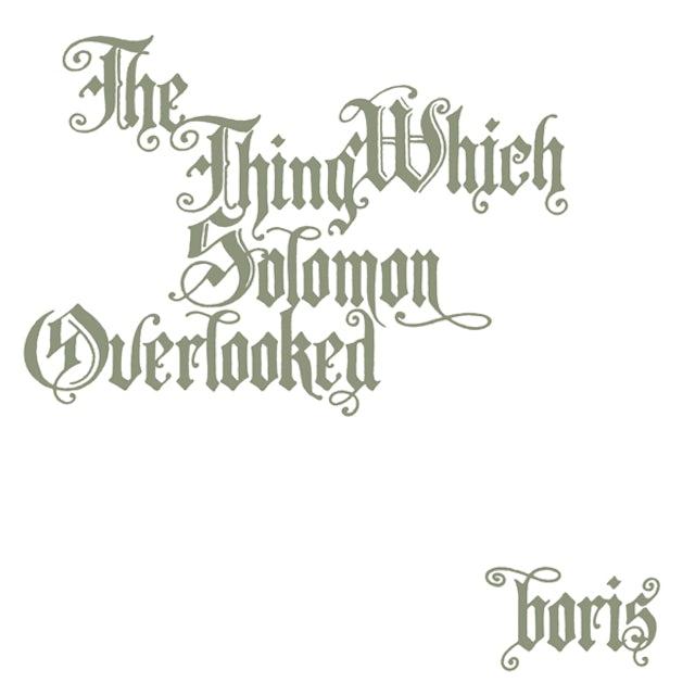 Boris THING WHICH SOLOMON OVERLOOKED EXTRA Vinyl Record