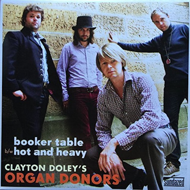 Clayton Doley'S Organ Donors BOOKER TABLE / HOT AND HEAVY Vinyl Record