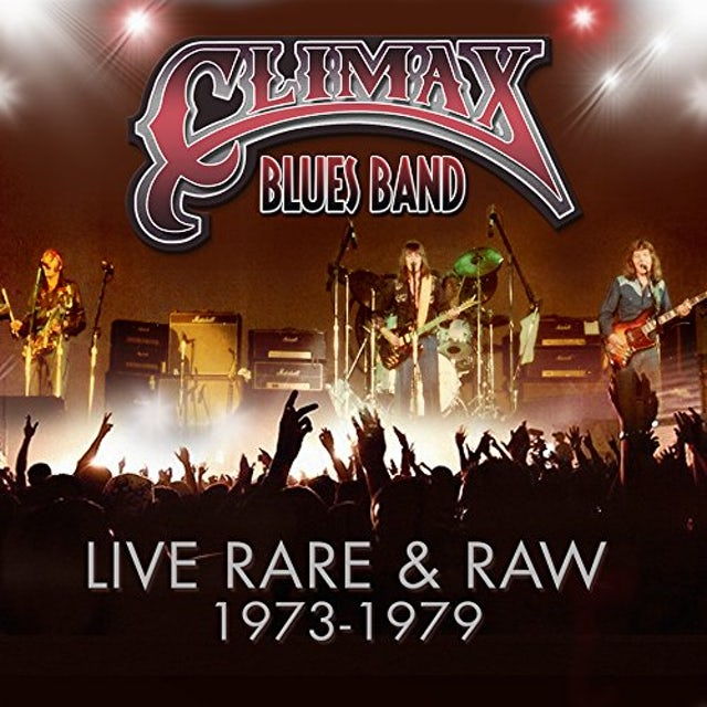 Climax Blues Band LIVE RARE & RAW: 1973-79 CD