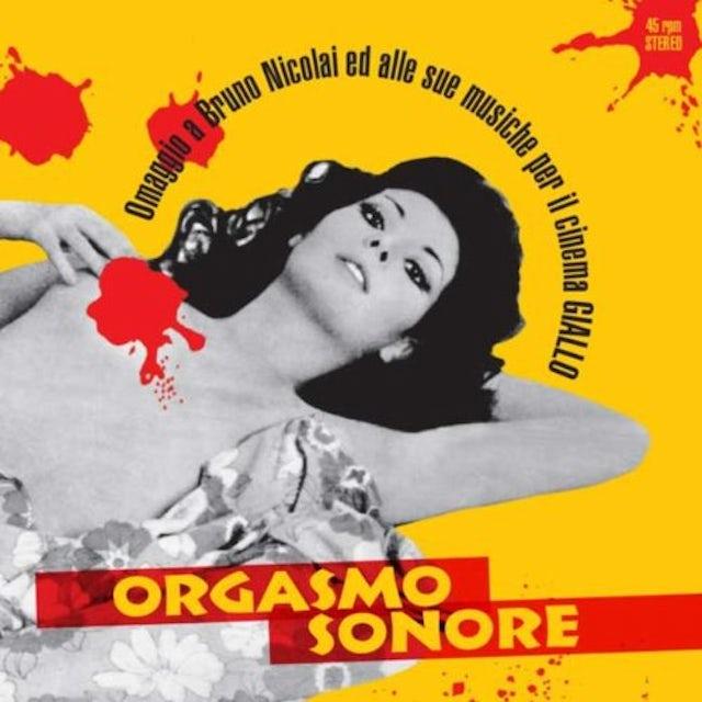 ORGASMO SONORE (GATE) OMAGGIO A BRUNO NICOLAI ED ALLE SUE MUSICHE PER IL Vinyl Record