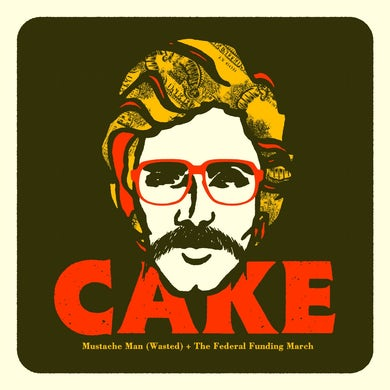 Cake MUSTACHE MAN (WASTED) Vinyl Record