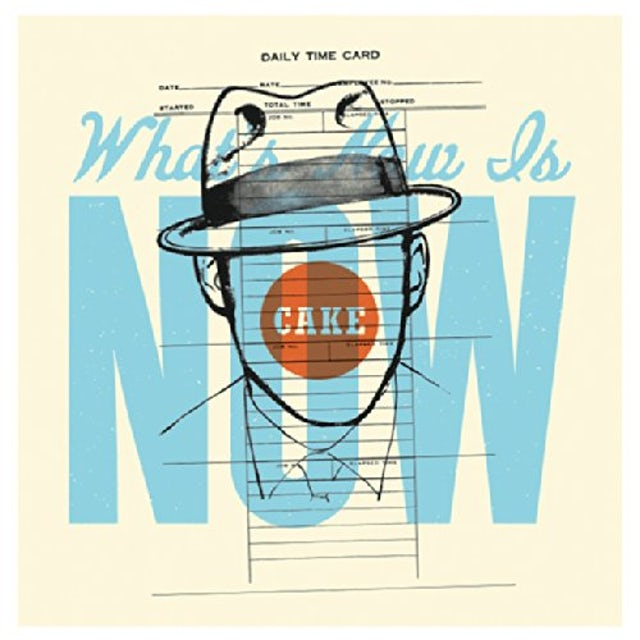 Cake WHAT'S NOW IS NOW Vinyl Record