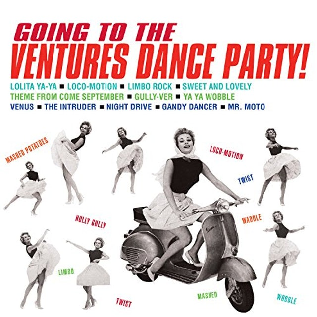 GOING TO THE VENTURES DANCE PARTY! CD