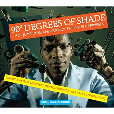 Soul Jazz Records Presents 90 DEGREES OF SHADE CD